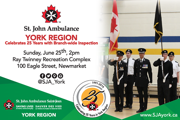 St. John Ambulance YORK REGION Colour Guard 25th Anniversary Branch-wide Inspection