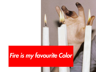 Fire is my favourite Color