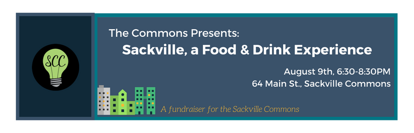The Commons Presents: Sackville, a Food & Drink Experience