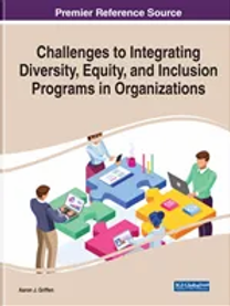 Challenges to Integrating Diversity Equity and Inclusion Programs in Organizatio