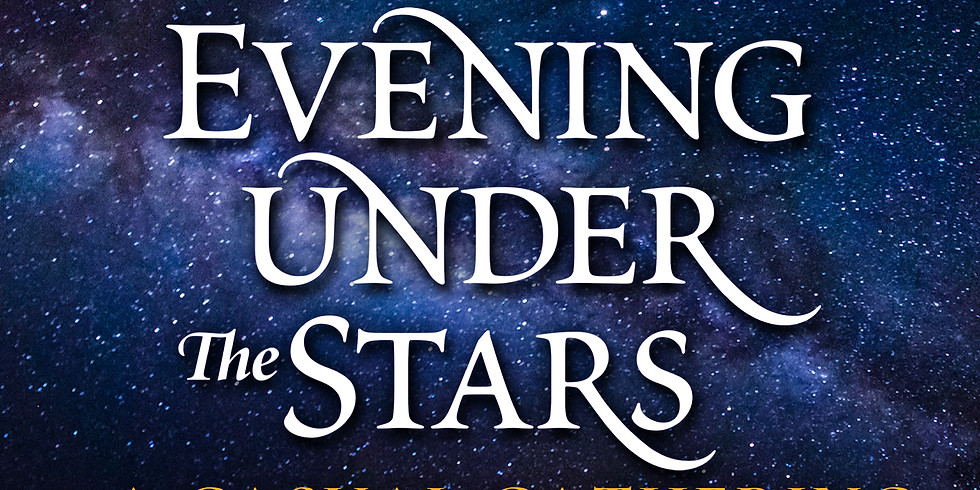 Evening Under the Stars...A Casual Gathering