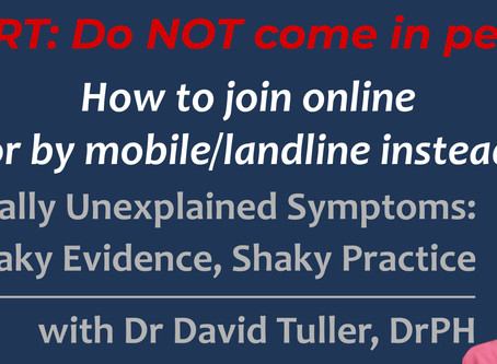 """Do NOT come in person: How to join online or by phone instead for """"Medically Unexplained Symptoms"""""""