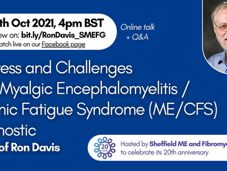 ONLINE TALK with Prof Ron Davis: Progress and Challenges for a ME/CFS Diagnostic
