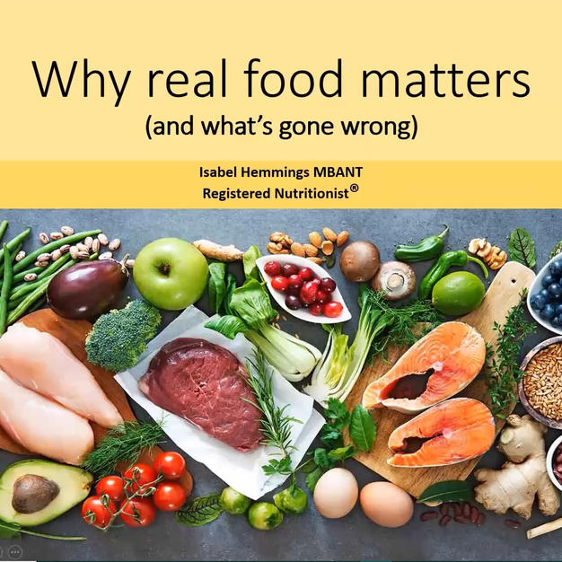 Why real food matters - Isabel Hemmings