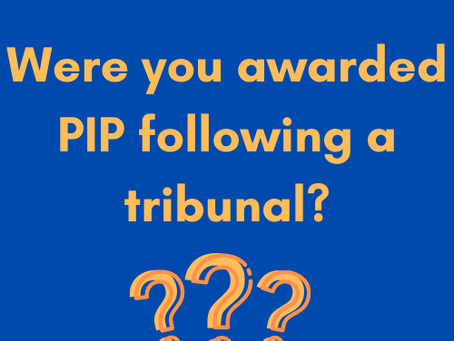 Did you get your PIP award at a tribunal?