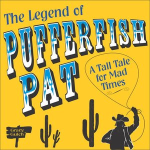Read reviews of The Legend of Pufferfish Pat
