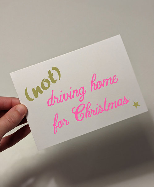 (Not) Driving Home Christmas Card