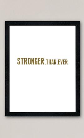 'Stronger.Than.Ever' A4 vinyl print (unframed)