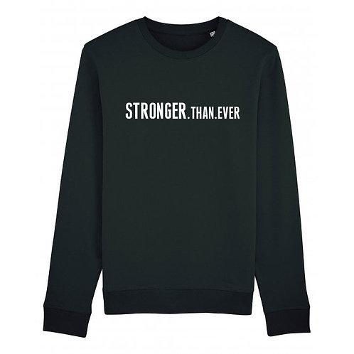 Stronger.Than.Ever Sweatshirt Black