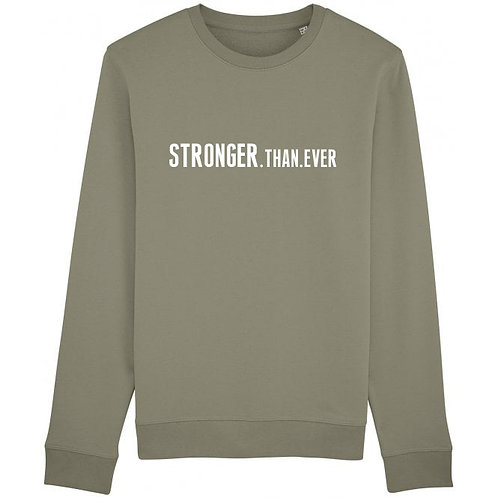 Stronger.Than.Ever Sweatshirt Khaki
