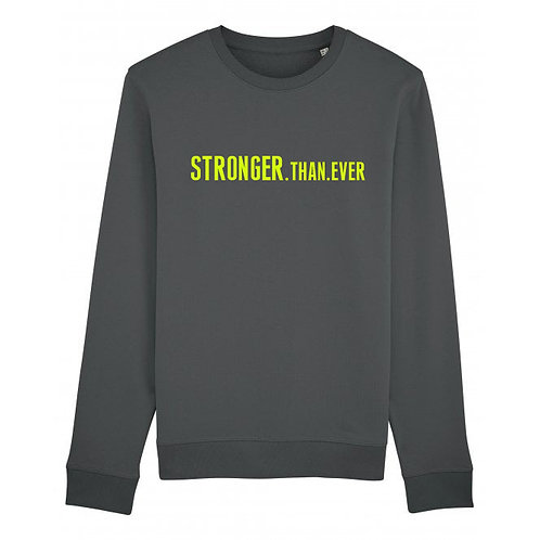 Stronger.Than.Ever Sweatshirt Anthracite