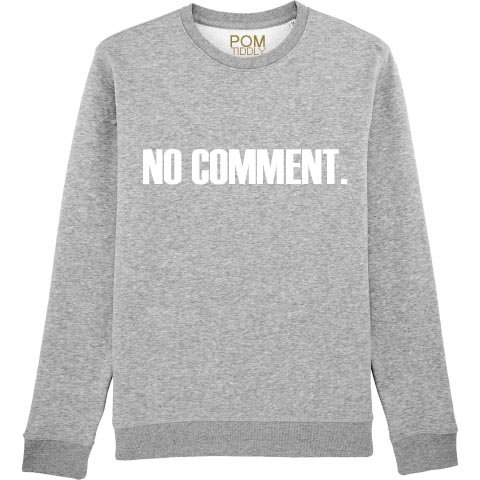Adults No Comment. Sweatshirt Grey