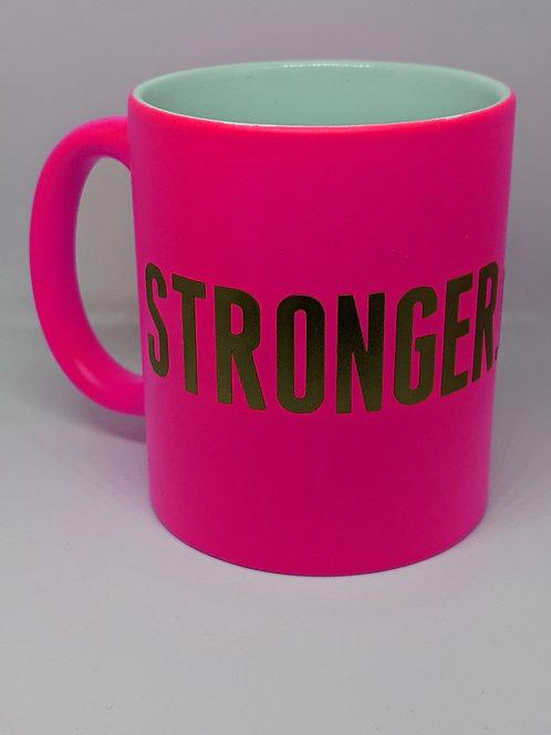 Stronger.Than.Ever Neon Pink Mug