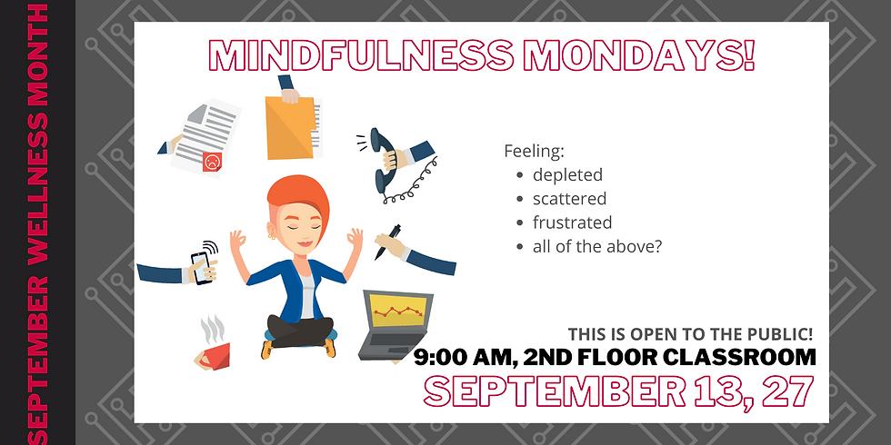 Mindfullness Mondays