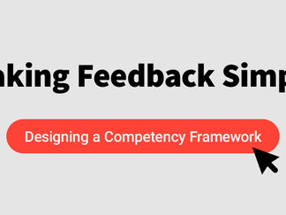 How should a competency framework be designed, and does it need to be customised?