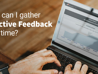 Gathering Effective Feedback