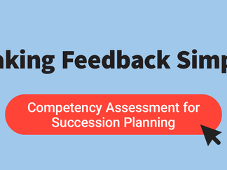 Competency Assessment for Succession Planning