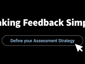 Define your Assessment Strategy