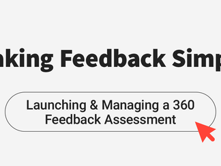 Launching & Managing a 360 Feedback Assessment