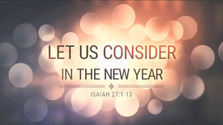 Let Us Consider In The New Year