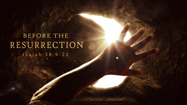 Before The Resurrection
