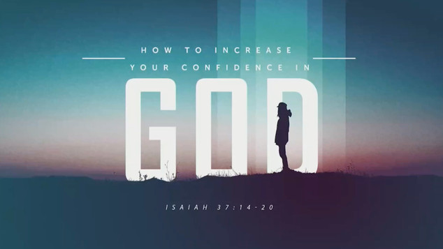 How To Increase Your Confidence In God