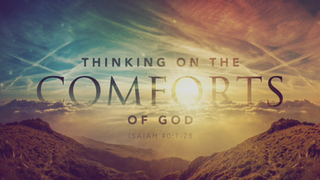 Thinking On The Comforts Of God