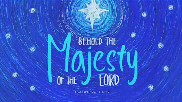 Behold The Majesty Of The Lord