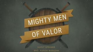 Might Men Of Valor