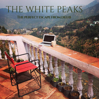 The White Peaks - the perfect escape from Delhi