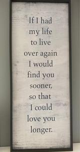 Love You Longer Sign