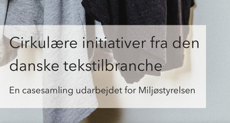 Cirkulære initiativer fra den danske tekstilbranche