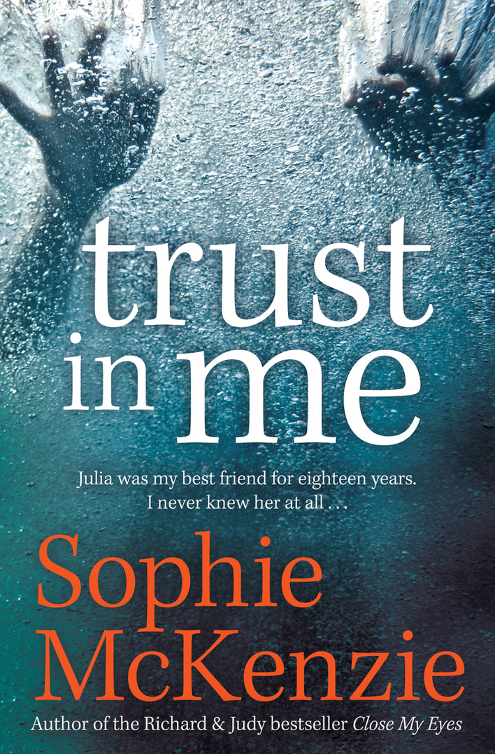 Front cover of 'Trust in Me' By Sophie McKenzie