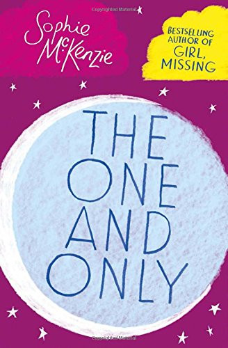 Front cover of 'The One and Only' by Sophie McKenzie.