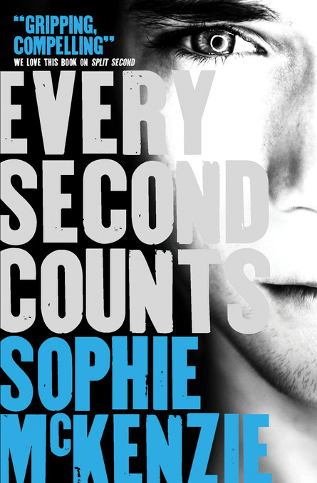 Front cover of 'Every Second Counts' by Sophie McKenzie.