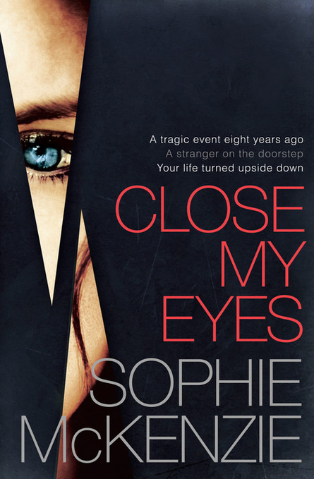 Front cover of 'Close My Eyes' by Sophie McKenzie.