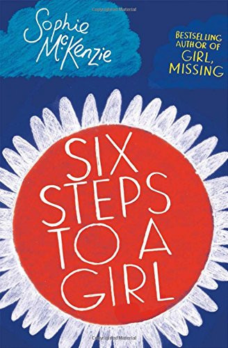 Front cover of 'Six Steps to a Girl' by Sophie McKenzie.