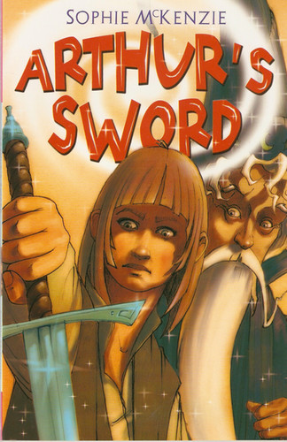 Front cover of 'Arthur's Sword' by Sophie McKenzie.