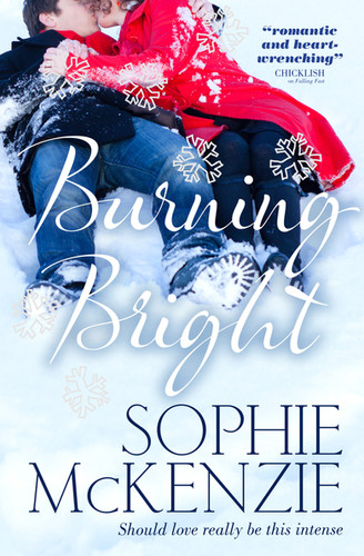 Front cover of 'Burnig Bright' by Sophie McKenzie
