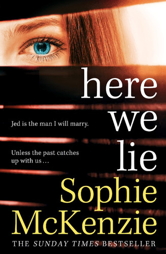 Front cover of 'Here We Lie' by Sophie McKenzie.