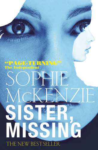Front cover of 'Sister, Missing' by Sophie McKenzie.