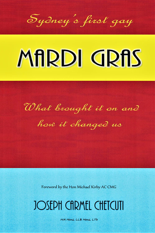 Sydney's first gay Mardi Gras: the book