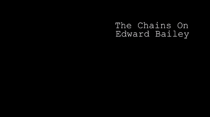 The Chains on Edward Bailey_edited.png