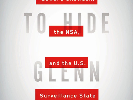 No Place To Hide: Edward Snowden, The NSA, and U.S. Surveillance State (BOOK REVIEW)