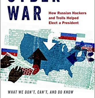 SEPTEMBER 2019 UPDATES: CYBERWAR: Navigating The 2016 #RussiaGate Nonsense (BOOK REVIEW)