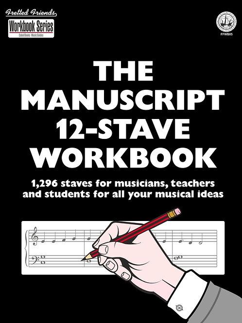 FFWB05 The Manuscript 12-Stave Workbook