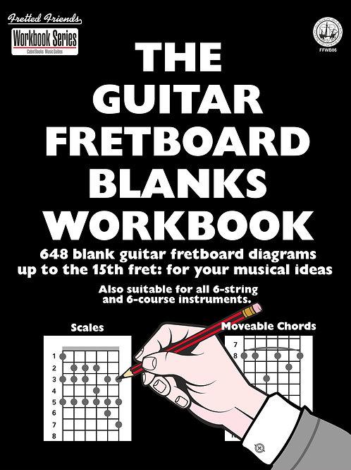 FFWB06 The Guitar Fretboard Blanks Workbook