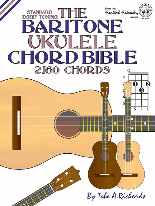 FF10US The Baritone Ukulele Chord Bible