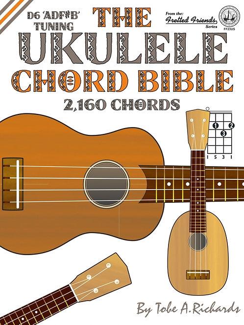 FF23US The Ukulele Chord Bible: D6 Tuning