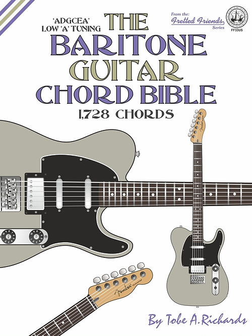 FF33US The Baritone Guitar Chord Bible: Low A Tuning